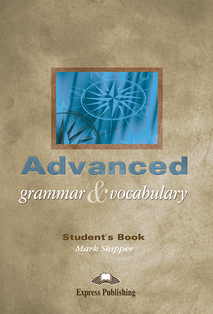 ADVANCED GRAMMAR & VOCABULARY Livro do aluno