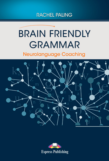 BRAIN FRIENDLY GRAMMAR Neurolanguage Coaching + Digibooks
