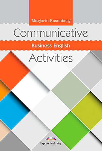 COMMUNICATIVE BUSINESS ENGLISH ACTIVITIES + Digibooks
