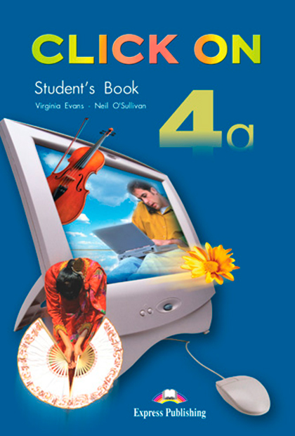 CLICK ON 4A Livro do aluno