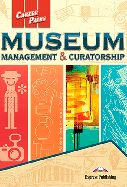 MUSEUM MANAGEMENT & CURATORSHIP Livro do aluno + Digibooks
