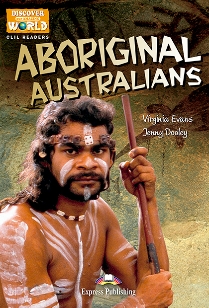 ABORIGINAL AUSTRALIANS Livro de leitura + aplicação