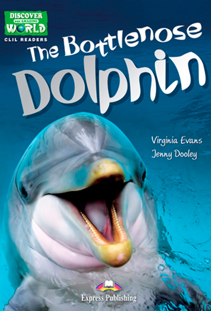 THE BOTTLENOSE DOLPHIN Livro de leitura + Digibooks