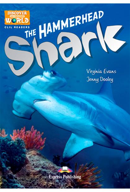 THE HAMMERHEAD SHARK Livro de leitura + Digibooks
