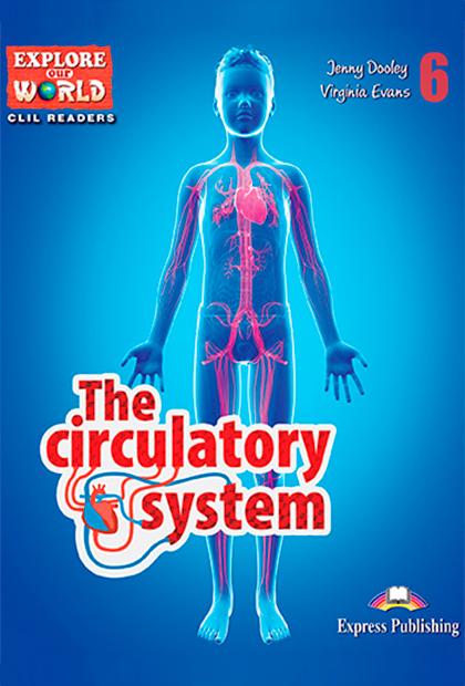 THE CIRCULATORY SYSTEM Livro de leitura + Digibooks