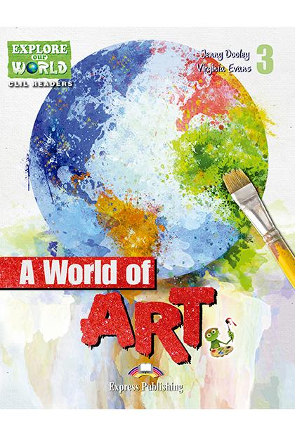 A WORLD OF ART Livro de leitura + aplicação