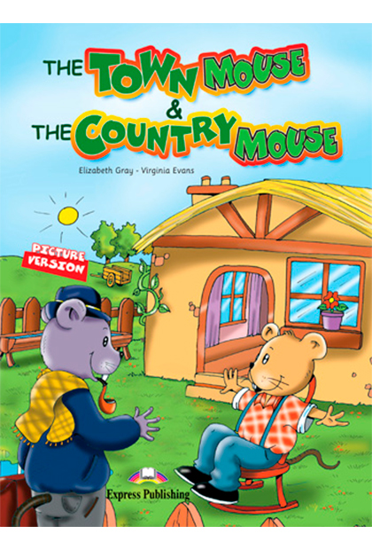 THE TOWN MOUSE & THE COUNTRY MOUSE Livro de leitura + Multi-ROM