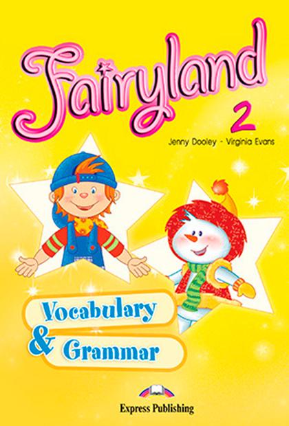 FAIRYLAND 2 Vocabulário e Gramática