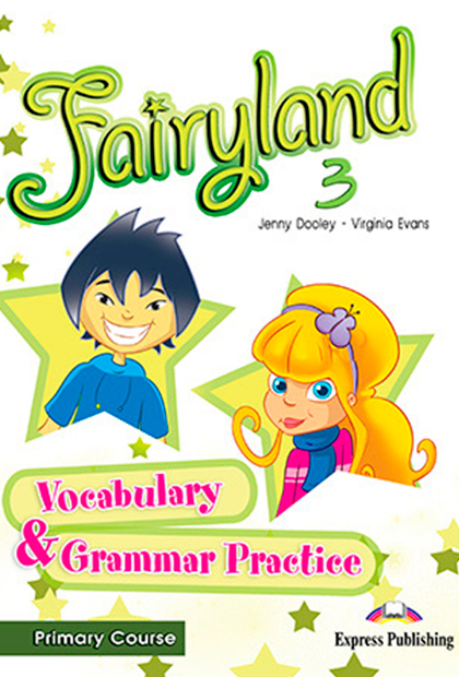 FAIRYLAND PRIMARY 3 Vocabulário e Gramática