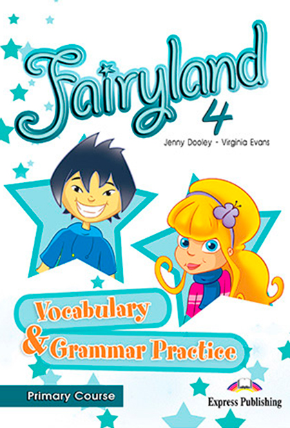 FAIRYLAND PRIMARY 4 Vocabulário e Gramática