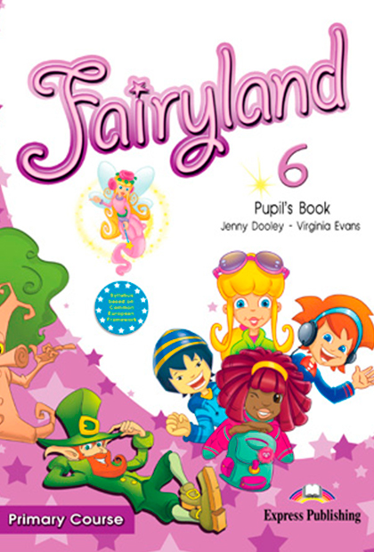 FAIRYLAND PRIMARY 6 Livro do Aluno + CD áudio + DVD