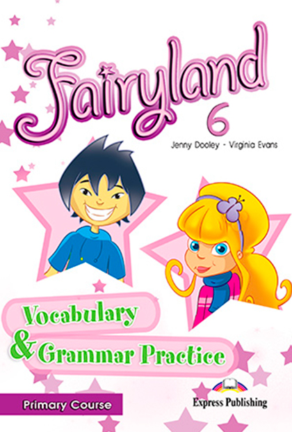 FAIRYLAND PRIMARY 6 Vocabulário e Gramática