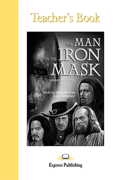 THE MAN IN THE IRON MASK Livro do professor