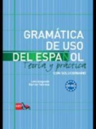 GRAMÁTICA DE USO Teoria e práctica - B1-B2