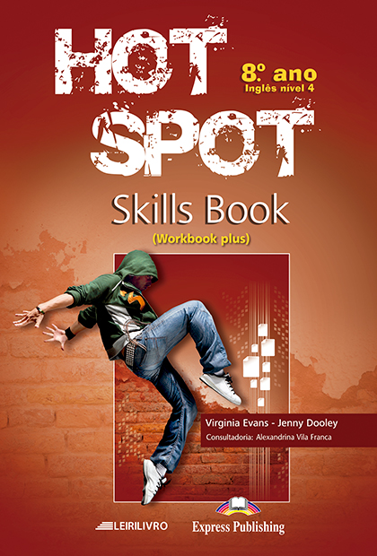 HOT SPOT 8.º ANO Skills Book