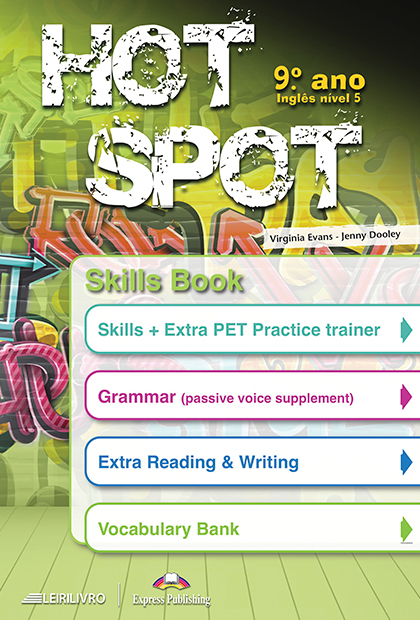 HOT SPOT 9.º ANO Skills Book
