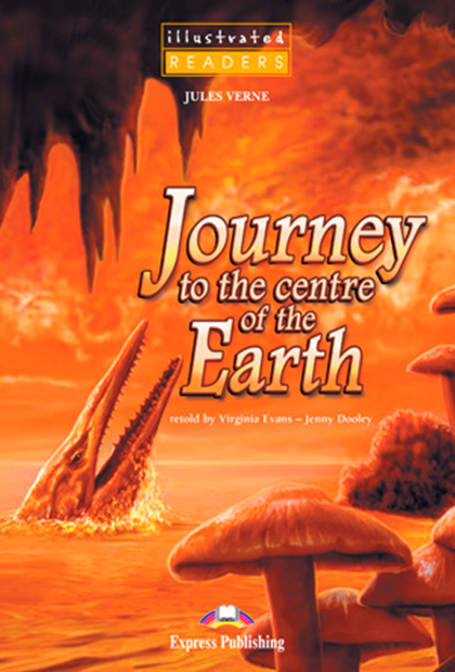 JOURNEY TO THE CENTRE OF THE EARTH Livro de Leitura + Multi-ROM