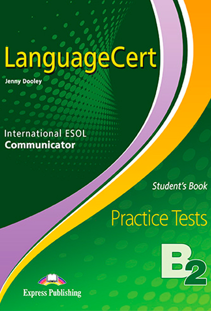 LANGUAGECERT PRACTICE TESTS B2 Livro do aluno + Digibooks