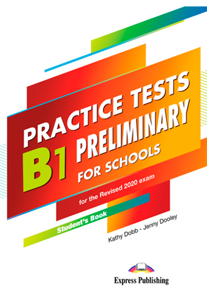 PRELIMINARY FOR SCHOOLS B1 PRACTICE TESTS Livro do Aluno + Digibooks