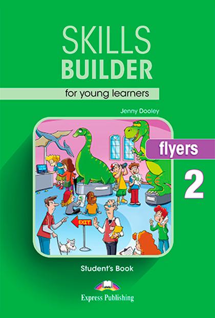 SKILLS BUILDER FLYERS 2 Livro do Aluno