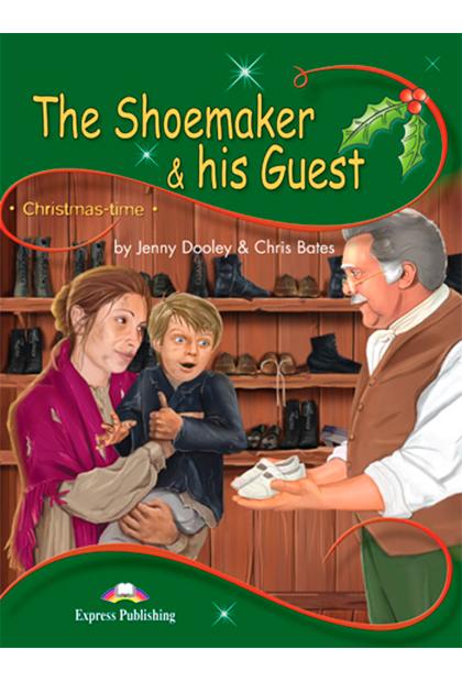 THE SHOEMAKER & HIS GUEST Livro de leitura + aplicação