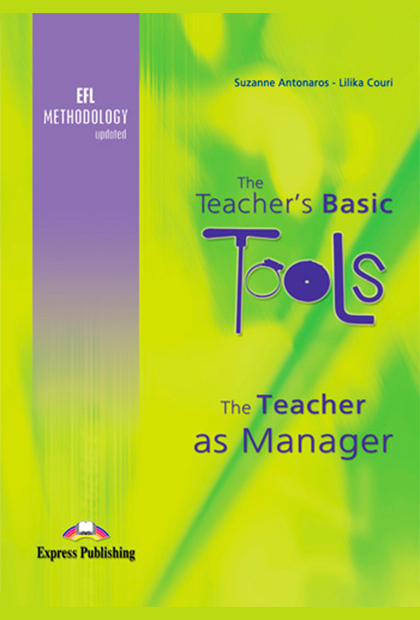 TEACHERS BASIC TOOLS - The Teacher as Manager