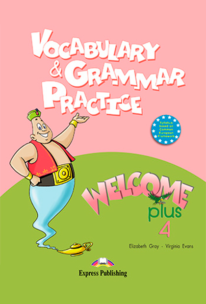 WELCOME PLUS 4 Gramática e vocabulário