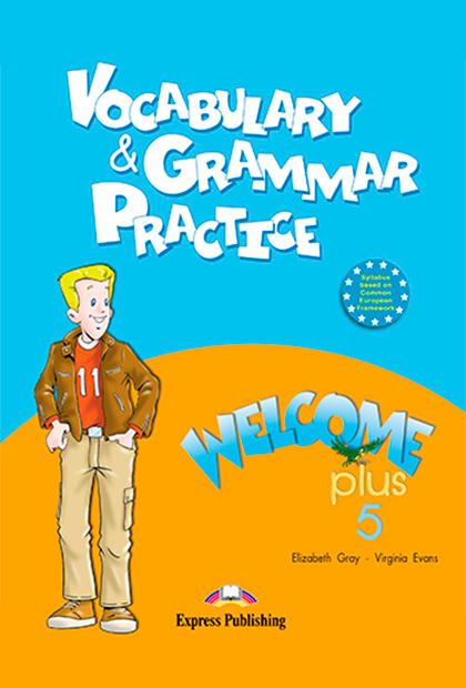WELCOME PLUS 5 Gramática e vocabulário