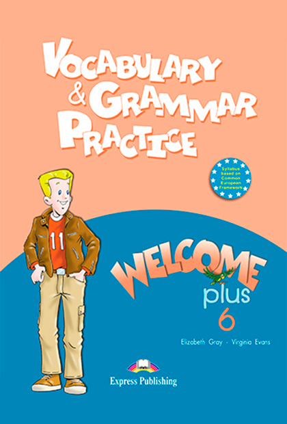 WELCOME PLUS 6 Gramática e vocabulário