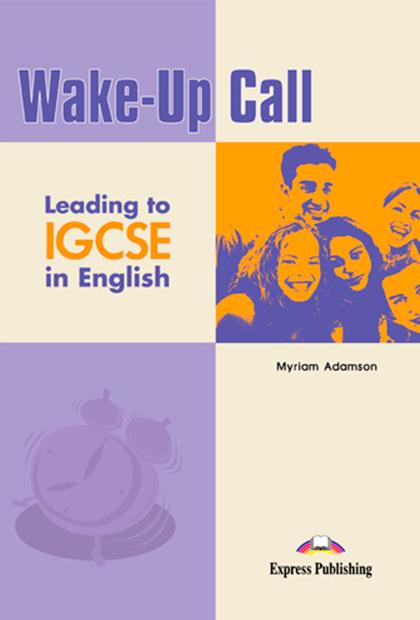WAKE-UP CALL IGCSE Livro do aluno